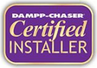 Dampp-Chaser Certified Installer